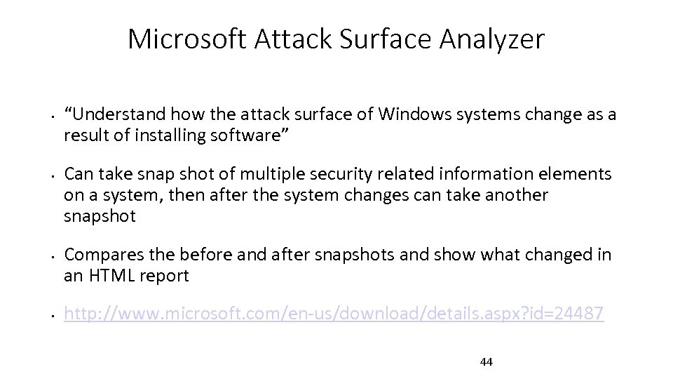 """Microsoft Attack Surface Analyzer • • """"Understand how the attack surface of Windows systems"""