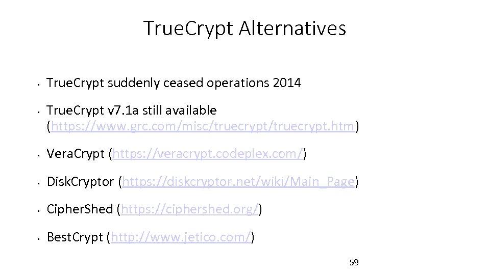 True. Crypt Alternatives • • True. Crypt suddenly ceased operations 2014 True. Crypt v