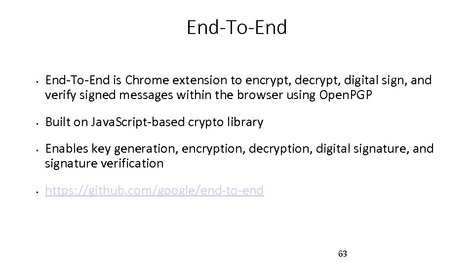End-To-End • • End-To-End is Chrome extension to encrypt, decrypt, digital sign, and verify