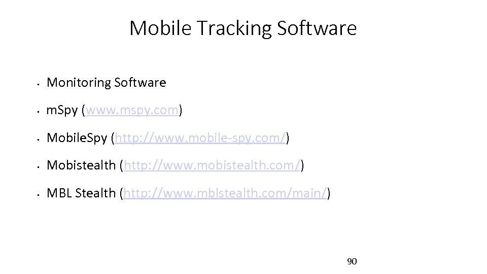 Mobile Tracking Software • Monitoring Software • m. Spy (www. mspy. com) • Mobile.