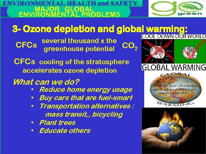 ENVIRONMENTAL HEALTH and SAFETY MAJOR GLOBAL ENVIRONMENTAL PROBLEMS 3 - Ozone depletion and global