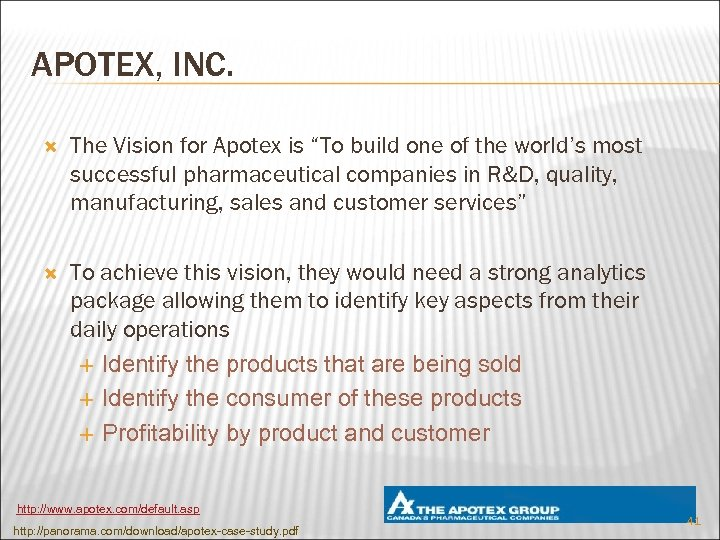 """APOTEX, INC. The Vision for Apotex is """"To build one of the world's most"""