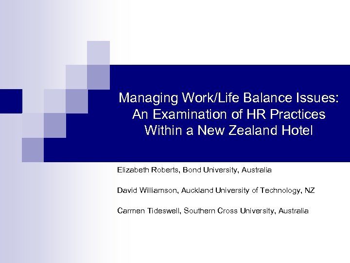 Managing Work/Life Balance Issues: An Examination of HR Practices Within a New Zealand Hotel