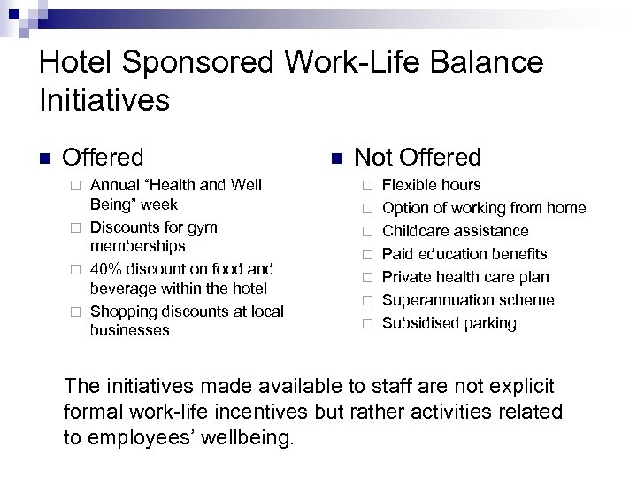 """Hotel Sponsored Work-Life Balance Initiatives n Offered Annual """"Health and Well Being"""" week ¨"""