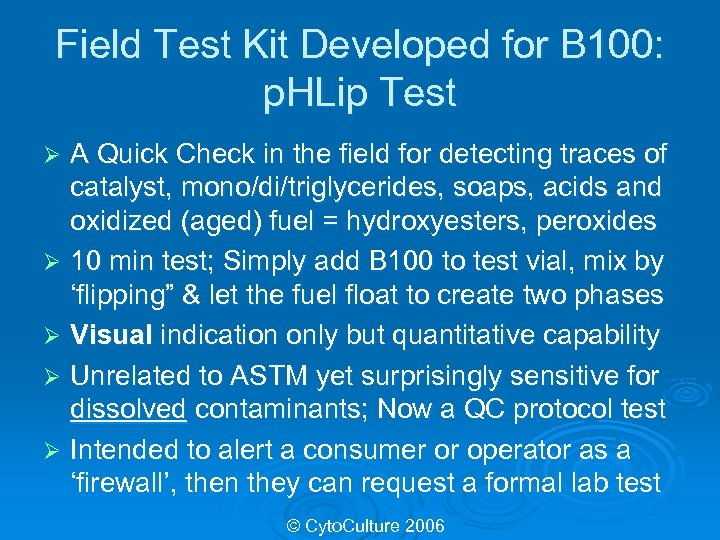 Field Test Kit Developed for B 100: p. HLip Test A Quick Check in