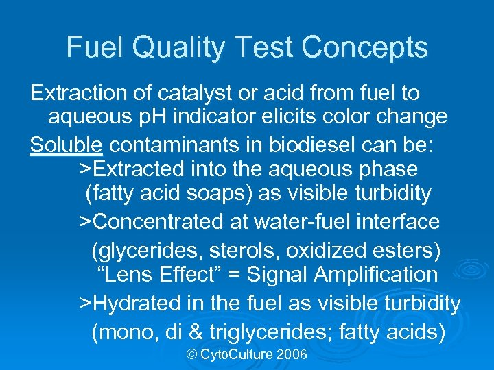Fuel Quality Test Concepts Extraction of catalyst or acid from fuel to aqueous p.