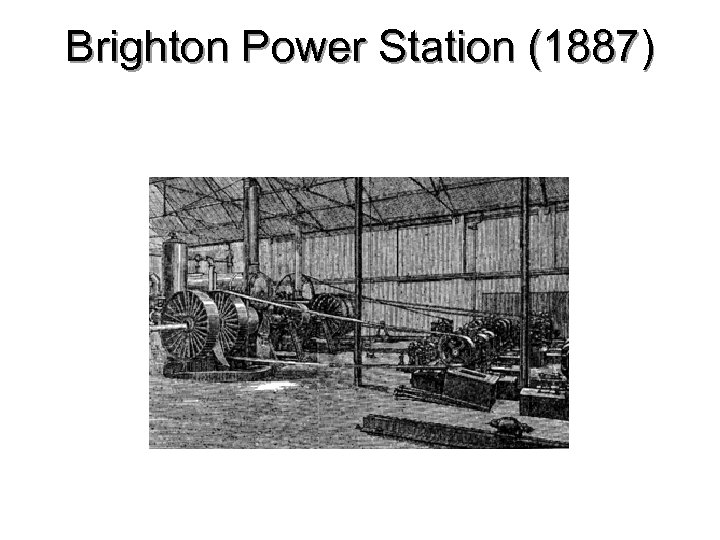 Brighton Power Station (1887)