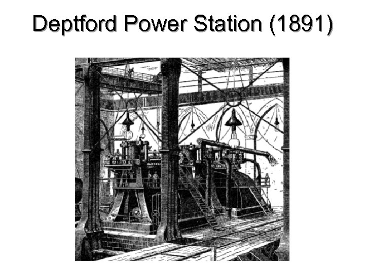 Deptford Power Station (1891)