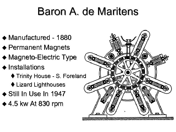 Baron A. de Maritens u Manufactured - 1880 u Permanent Magnets u Magneto-Electric Type