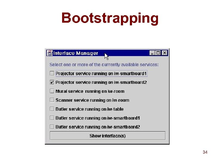 Bootstrapping 34