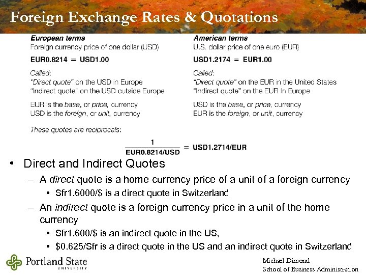 Foreign Exchange Rates & Quotations • Direct and Indirect Quotes – A direct quote