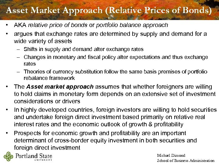 Asset Market Approach (Relative Prices of Bonds) • AKA relative price of bonds or