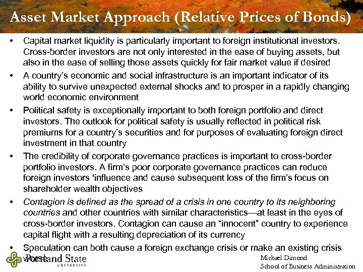 Asset Market Approach (Relative Prices of Bonds) • • • Capital market liquidity is