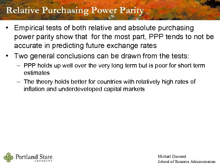 Relative Purchasing Power Parity • Empirical tests of both relative and absolute purchasing power