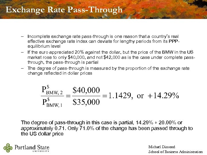 Exchange Rate Pass-Through – Incomplete exchange rate pass-through is one reason that a country's