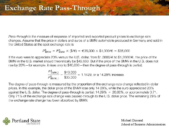 Exchange Rate Pass-Through Michael Dimond School of Business Administration