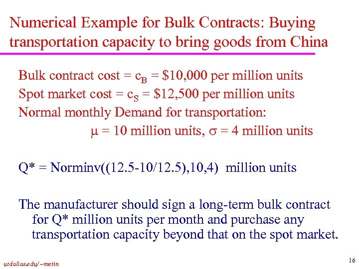 Numerical Example for Bulk Contracts: Buying transportation capacity to bring goods from China Bulk