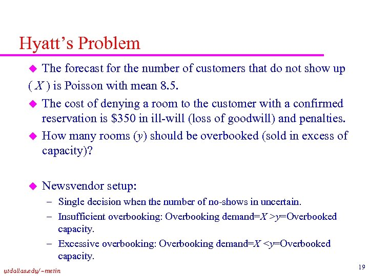 Hyatt's Problem The forecast for the number of customers that do not show up