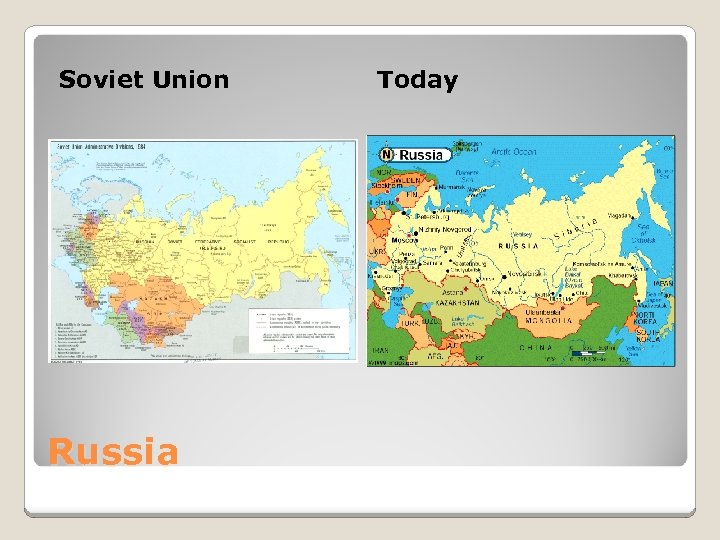 Soviet Union Russia Today