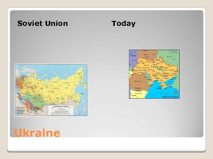Soviet Union Ukraine Today