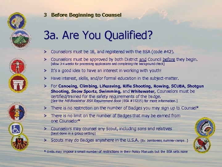3 Before Beginning to Counsel 3 a. Are You Qualified? Ø Counselors must be