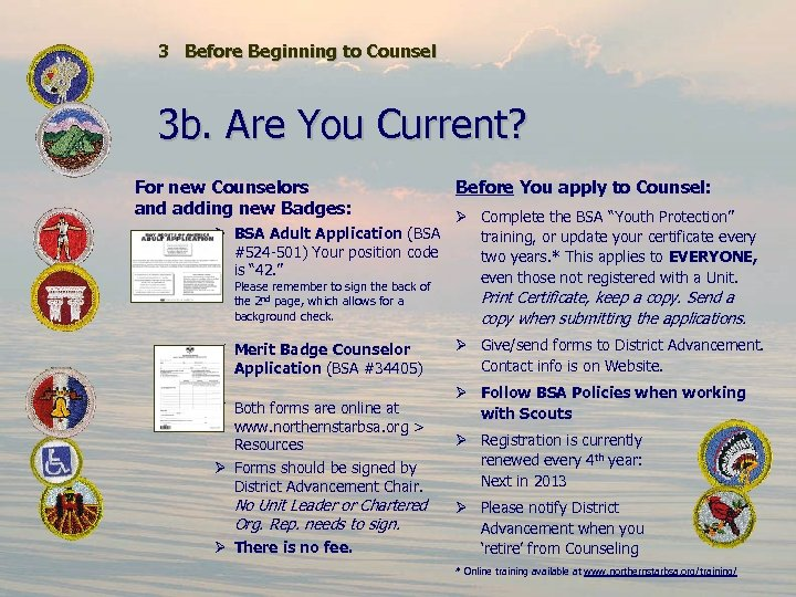 3 Before Beginning to Counsel 3 b. Are You Current? For new Counselors and
