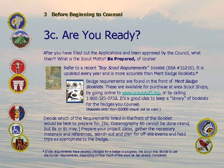 3 Before Beginning to Counsel 3 c. Are You Ready? After you have filled