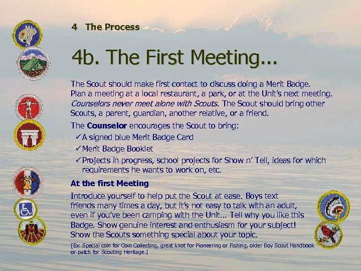 4 The Process 4 b. The First Meeting. . . The Scout should make