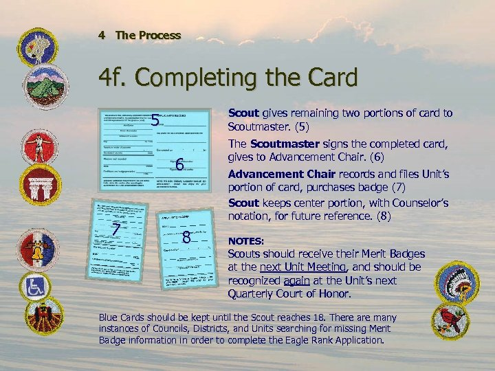4 The Process 4 f. Completing the Card Scout gives remaining two portions of