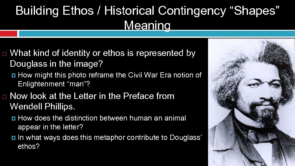 "Building Ethos / Historical Contingency ""Shapes"" Meaning What kind of identity or ethos is"