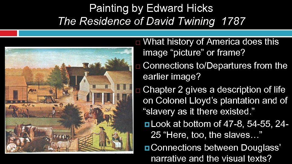 Painting by Edward Hicks The Residence of David Twining 1787 What history of America
