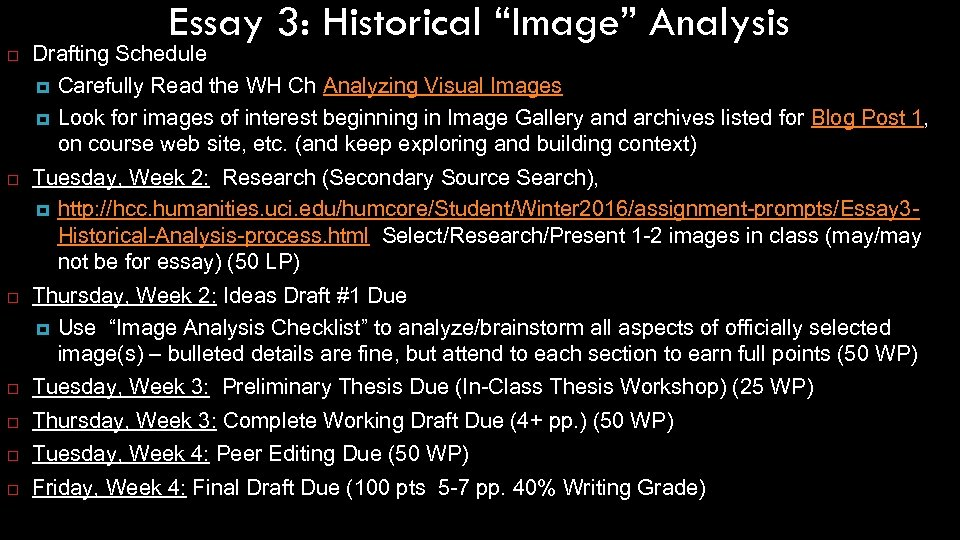 "Essay 3: Historical ""Image"" Analysis Drafting Schedule Carefully Read the WH Ch Analyzing Visual"