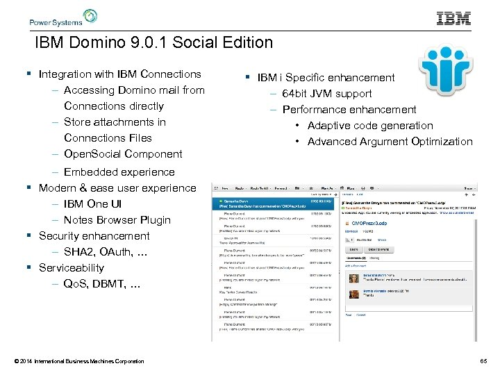 IBM Domino 9. 0. 1 Social Edition § Integration with IBM Connections – Accessing