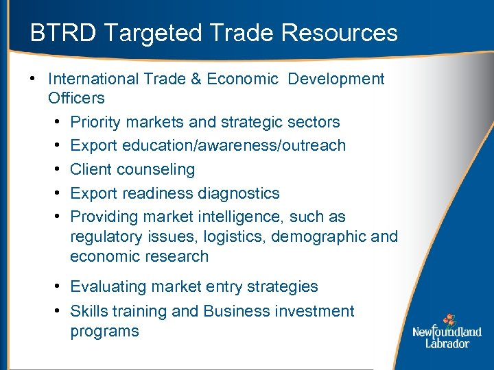 BTRD Targeted Trade Resources • International Trade & Economic Development Officers • Priority markets