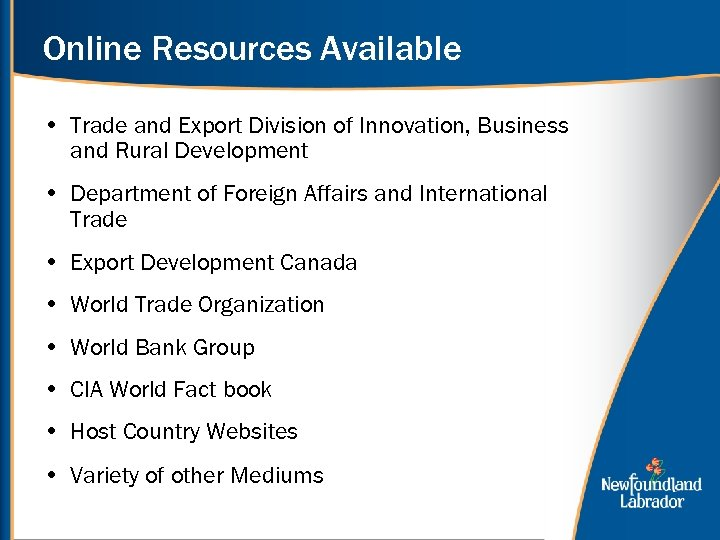 Online Resources Available • Trade and Export Division of Innovation, Business and Rural Development