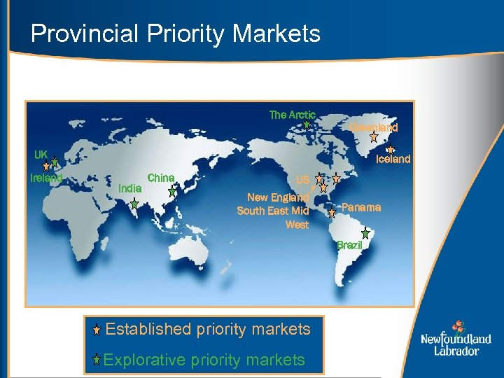 Provincial Priority Markets The Arctic Greenland UK Ireland Iceland India China US New England