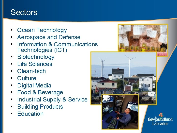 Sectors • Ocean Technology • Aerospace and Defense • Information & Communications Technologies (ICT)