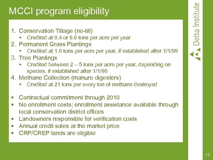 MCCI program eligibility 1. Conservation Tillage (no-till) § Credited at 0. 4 or 0.