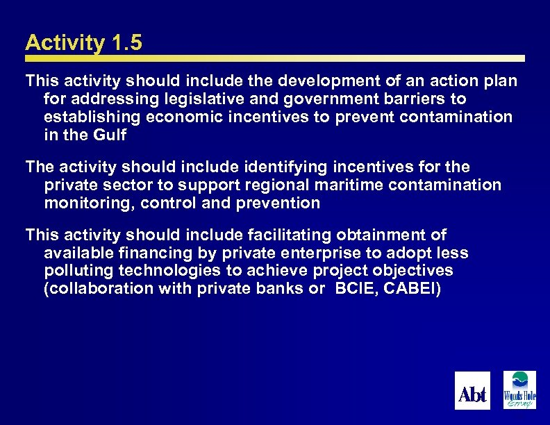 Activity 1. 5 This activity should include the development of an action plan for