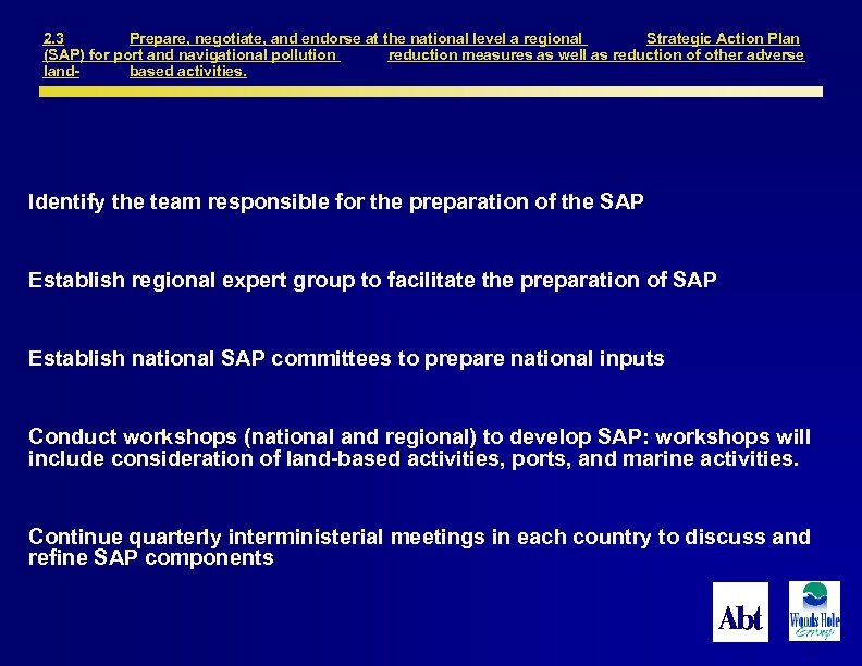 2. 3 Prepare, negotiate, and endorse at the national level a regional Strategic Action