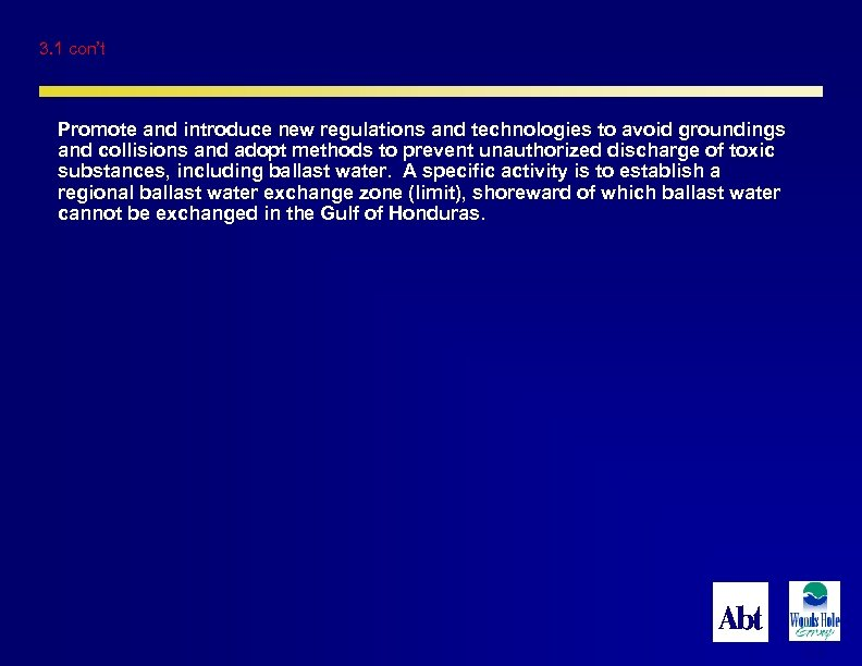 3. 1 con't Promote and introduce new regulations and technologies to avoid groundings and