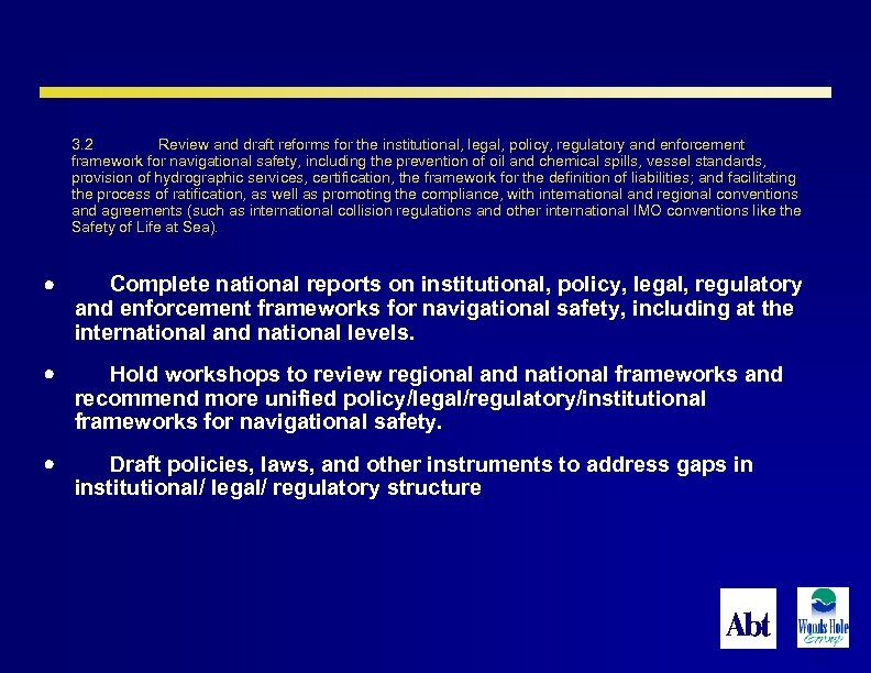 3. 2 Review and draft reforms for the institutional, legal, policy, regulatory and enforcement