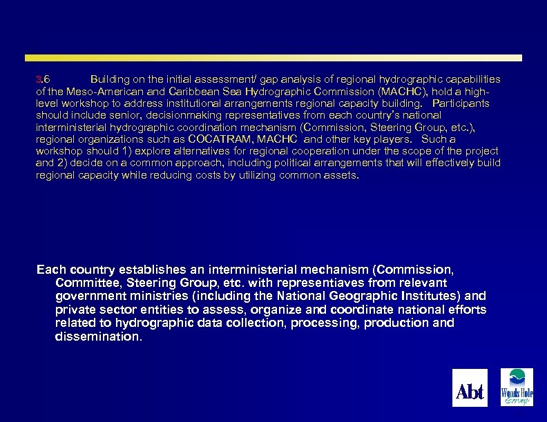 3. 6 Building on the initial assessment/ gap analysis of regional hydrographic capabilities of