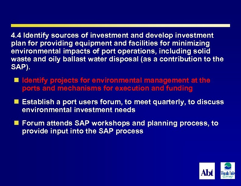 4. 4 Identify sources of investment and develop investment plan for providing equipment and