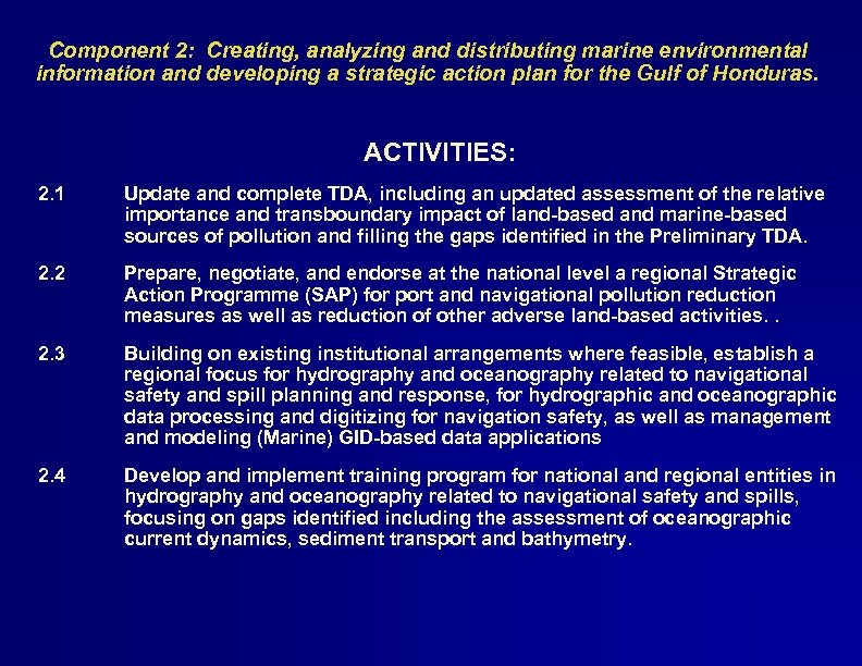 Component 2: Creating, analyzing and distributing marine environmental information and developing a strategic action