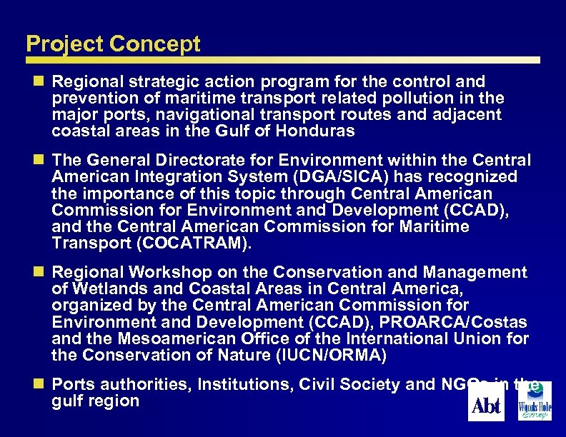 Project Concept n Regional strategic action program for the control and prevention of maritime