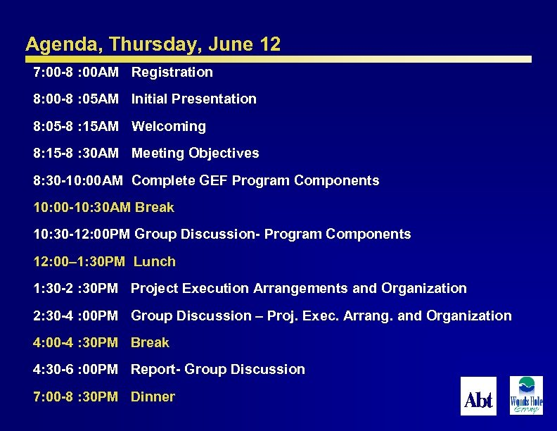 Agenda, Thursday, June 12 7: 00 -8 : 00 AM Registration 8: 00 -8