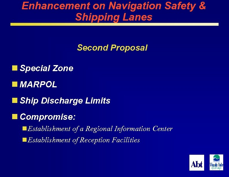 Enhancement on Navigation Safety & Shipping Lanes Second Proposal n Special Zone n MARPOL