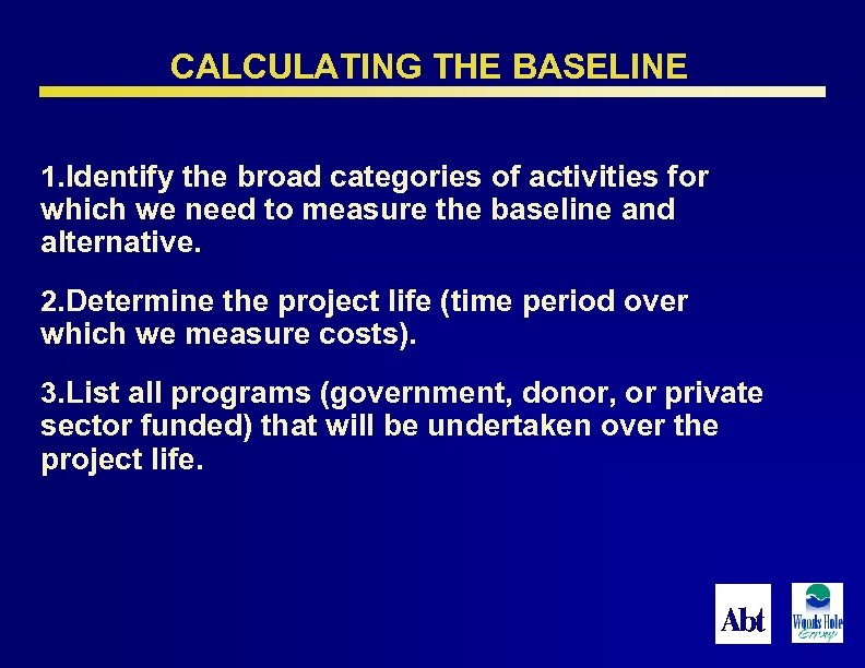 CALCULATING THE BASELINE 1. Identify the broad categories of activities for which we need