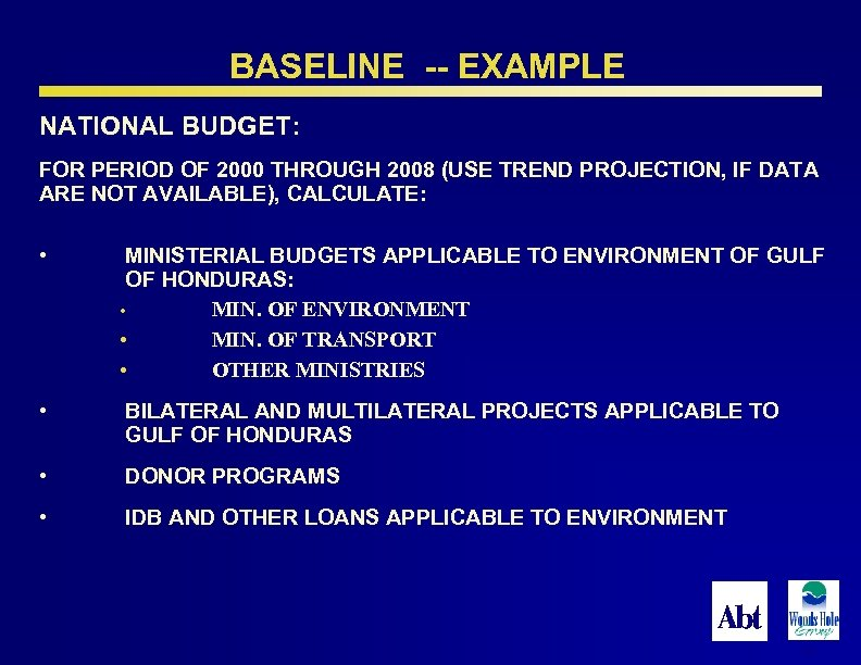 BASELINE -- EXAMPLE NATIONAL BUDGET: FOR PERIOD OF 2000 THROUGH 2008 (USE TREND PROJECTION,